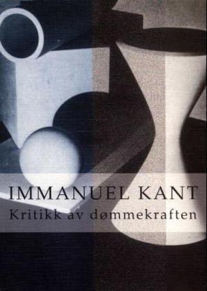 """""""Kritikk av dømmekraften"""" av Immanuel Kant"""