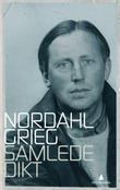 """""""Samlede dikt"""" av Nordahl Grieg"""