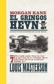 """El Gringos hevn"" av Louis Masterson"