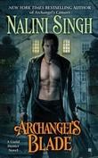 """""""Archangel's blade - the Guild Hunter series"""" av Nalini Singh"""