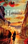 """Habanita - roman"" av Fabiola Santiago"