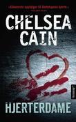 """""""Hjerterdame"""" av Chelsea Cain"""