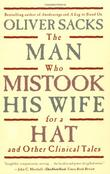 """The Man Who Mistook His Wife For A Hat And Other Clinical Tales"" av Oliver Sacks"