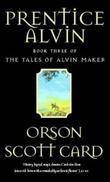 """""""Prentice Alvin (The tales of Alvin Maker)"""" av Orson Scott Card"""