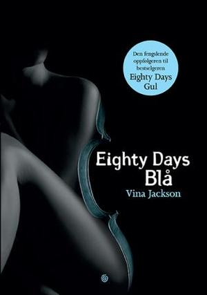 """Eighty days blå"" av Vina Jackson"
