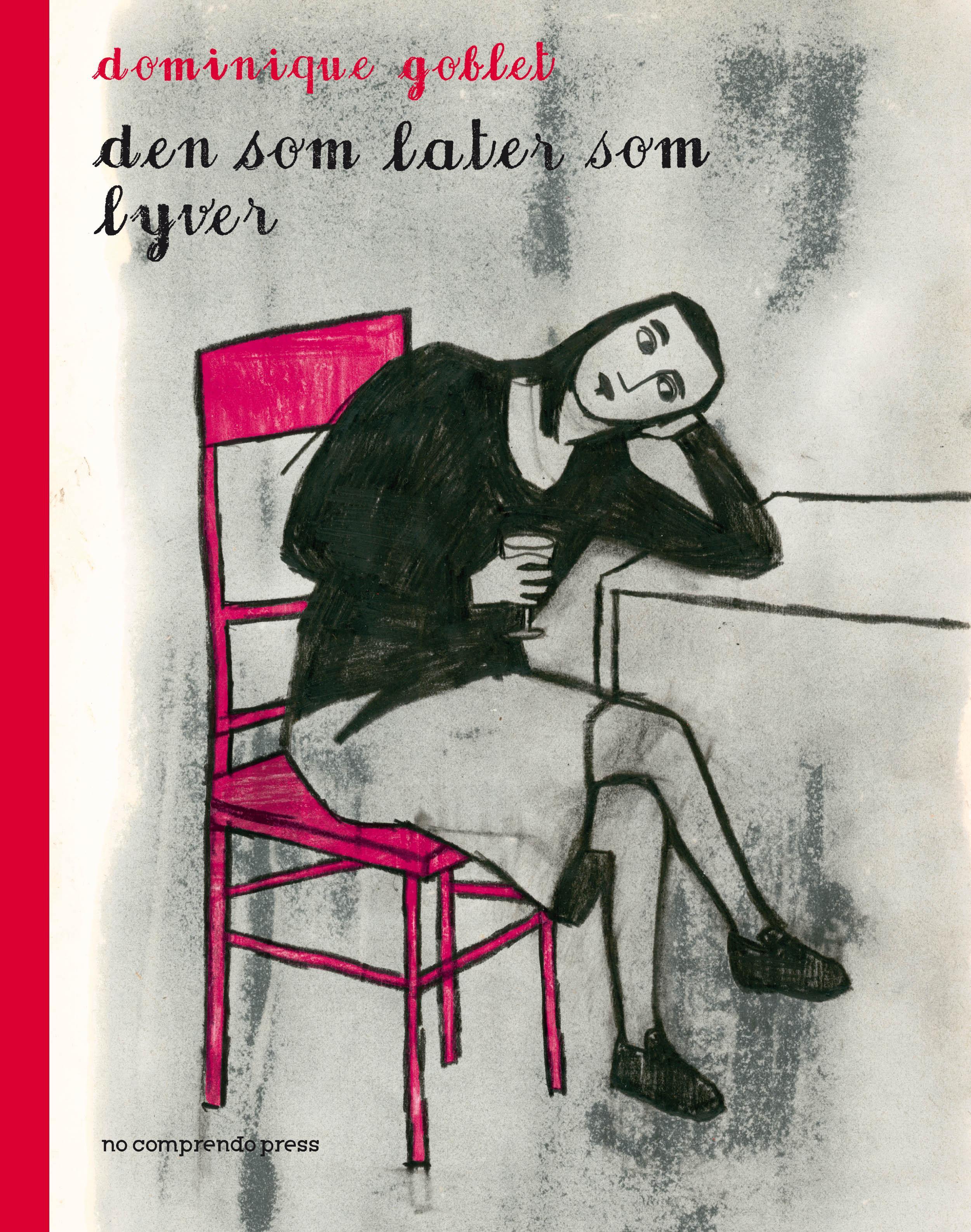 """""""Den som later som lyver"""" av Dominique Goblet"""