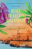"""""""Huset ved nattens begynnelse"""" av Catherine Banner"""
