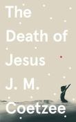 """""""The death of Jesus"""" av J.M. Coetzee"""