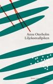 """""""Liljekonvallpiken - roman"""" av Anne Oterholm"""