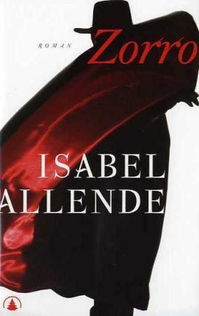 """""""Zorro - ukjente år"""" av Isabel Allende"""
