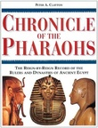"""""""Chronicle of the Pharaohs - The Reign-by-Reign Record of the Rulers and Dynasties of Ancient Egypt"""" av Peter A. Clayton"""