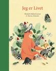 """""""Jeg er Livet"""" av Elisabeth Helland Larsen"""