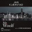 """Mr. Woolf"" av Jan Kjærstad"