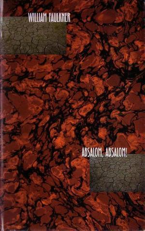 """Absalom, Absalom!"" av William Faulkner"