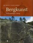 """""""Bergkunst - helleristningar i Noreg"""" av Gro Mandt"""