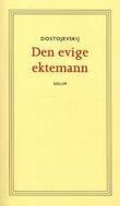 """""""Den evige ektemann"""" av Fjodor Dostojevskij"""