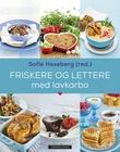 """""""Friskere og lettere med lavkarbo"""" av Sofie Hexeberg"""