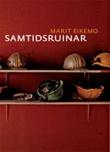 """Samtidsruinar"" av Marit Eikemo"