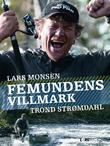 """""""Femundens villmark"""" av Lars Monsen"""