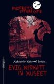 """""""Evig midnatt på museet"""" av Aleksander Kirkwood Brown"""