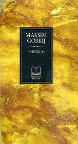 """""""Barndom"""" av Maksim Gorkij"""