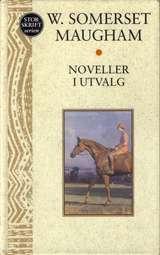 """""""Noveller i utvalg"""" av William Somerset Maugham"""