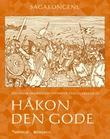 """""""Håkon den gode"""" av Jón Vidar Sigurdsson"""