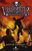 """""""Vampirater - blodkapteinen"""" av Justin Somper"""