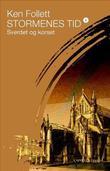 """""""Stormenes tid I sverdet og korset"""" av Ken Follett"""