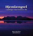 """""""Hjemlængsel - vandringer i Knut Hamsuns rike"""" av Bjørn Erik Olsen"""