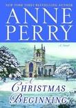 """""""A Christmas Beginning"""" av Anne Perry"""