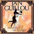 """""""Mellom rødt og svart"""" av Jan Guillou"""