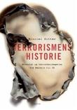 """""""Terrorismens historie - attentat og terrorbekjempelse fra Bakunin til IS"""" av Nikolai Sitter"""
