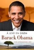 """""""Å leve en drøm - min afrikanske arv"""" av Barack Obama"""