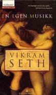 """""""En egen musikk"""" av Vikram Seth"""