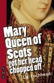 """Mary Queen of Scots Got Her Head Chopped Off"" av Liz Lochhead"