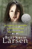 """""""Det vokser et tre i Mostamägg ; Himmelbjørnens skog ; Som steinen skinner"""" av Britt Karin Larsen"""