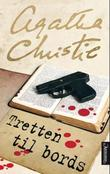 """Tretten til bords"" av Agatha Christie"