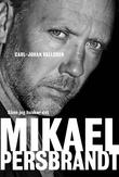 """""""Mikael Persbrandt - sånn jeg husker det"""" av Mikael Persbrandt"""