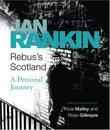 """Rebus's Scotland A Personal Journey"" av Ian Rankin"