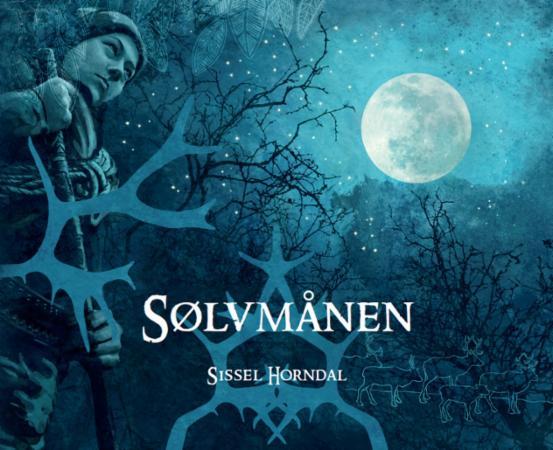 """""""Sølvmånen"""" av Sissel Horndal"""