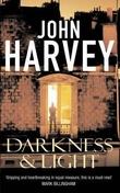 """""""Darkness and light"""" av John Harvey"""