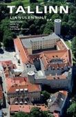 """""""Tallinn - linnulennult"""" av Lasse Tur"""