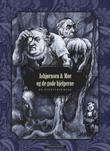 """""""Asbjørnsen & Moe og de gode hjelperne - en eventyrfeiring"""" av Peter Christen Asbjørnsen"""