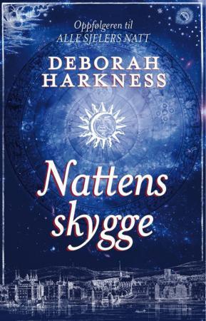 """""""Nattens skygge"""" av Deborah Harkness"""