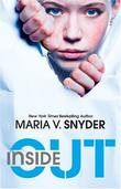 """Inside Out (Harlequin Teen)"" av Maria V. Snyder"