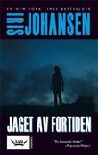 """""""Jaget av fortiden"""" av Iris Johansen"""