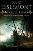 """Night of Knives - A Novel of the Malazan Empire"" av Ian C. Esslemont"