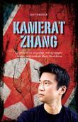 """""""Kamerat Zhang - en historie om vennskap, svik og oppgjør i verdens mest lukkede land, Nord-Korea"""" av Jan Vermeer"""