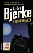 """""""Nattmennesket"""" av André Bjerke"""